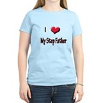 I Love (Heart) My Step Father Women's Light T-Shir