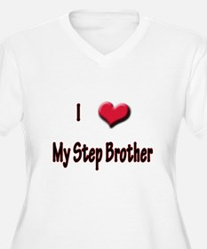 I Love (Heart) My Step Brothe T-Shirt