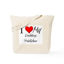 I Heart My Desktop Publisher Tote Bag