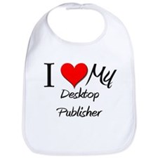 I Heart My Desktop Publisher Bib
