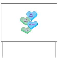 Cute Valentine Candy Hearts Design Yard Sign