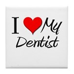 I Heart My Dentist Tile Coaster