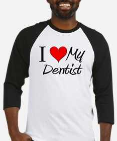 I Heart My Dentist Baseball Jersey