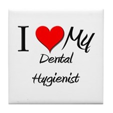 I Heart My Dental Hygienist Tile Coaster