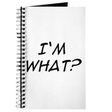 I'm What? Journal