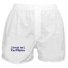 Trust Me I'm Filipino Boxer Shorts