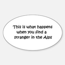 Stranger in the Alps Oval Decal