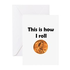HOW I ROLL Greeting Cards (Pk of 10)