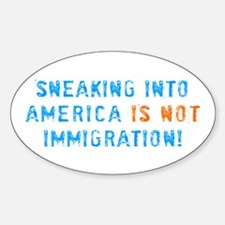 Sneaking Into America Oval Decal