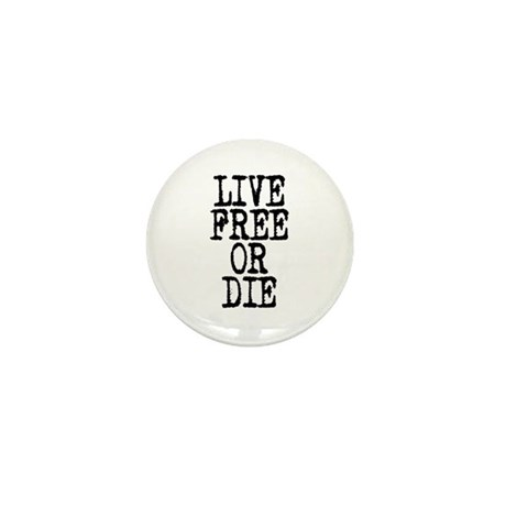 Live Free or Die Mini Button