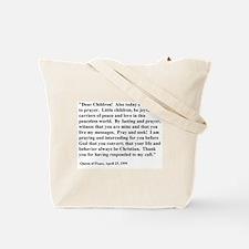 Medjugorje Message  Tote Bag