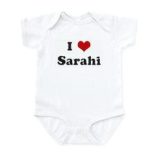 I Love Sarahi Infant Bodysuit