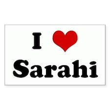 I Love Sarahi Rectangle Decal