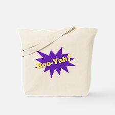 Boo-Yah! Tote Bag