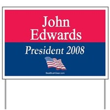 """John Edwards President "" Yard Sign"
