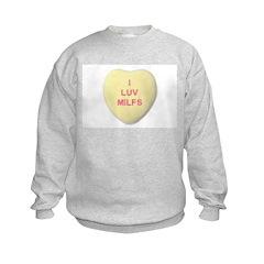 I Love MILFS Sweatshirt