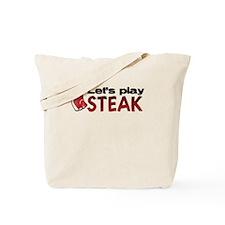 Let's play steak Tote Bag