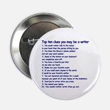 "Clues You May be a Writer 2.25"" Button"