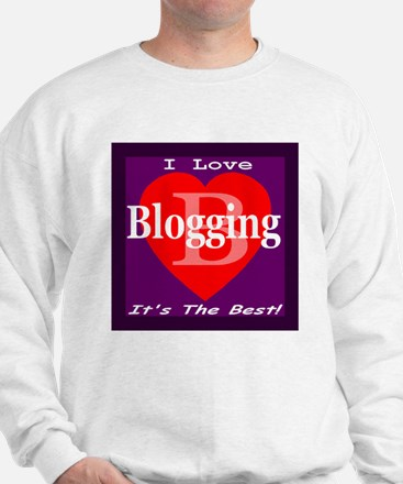 I Love Blogging Sweatshirt