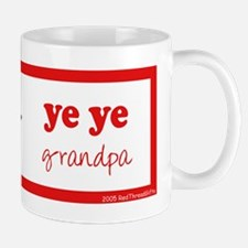 Ye Ye (Paternal Grandpa) Mug
