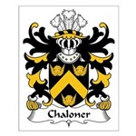 Chaloner Family Crest Small Poster