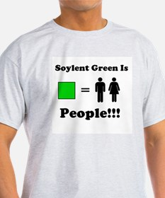 Soylent Green is People!!! T-Shirt