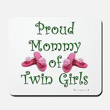 Proud Mommy of Twin Girls FL Mousepad