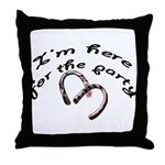 Here for the party Throw Pillow