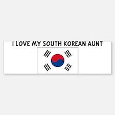 I LOVE MY SOUTH KOREAN AUNT Bumper Bumper Bumper Sticker
