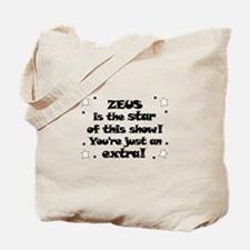 Zeus is the Star Tote Bag