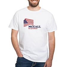 James H. McCall for president Shirt