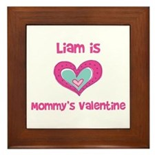 Liam is Mommy's Valentine  Framed Tile
