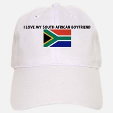I LOVE MY SOUTH AFRICAN BOYFR Baseball Baseball Cap