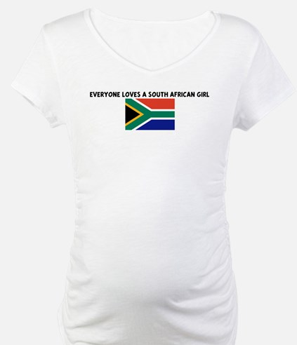 EVERYONE LOVES A SOUTH AFRICA Shirt