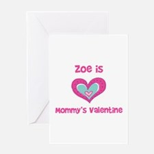 Zoe is Mommy's Valentine Greeting Card