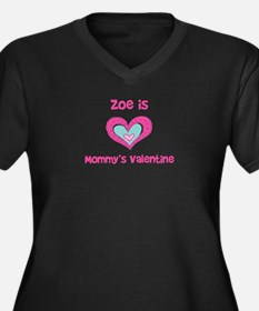 Zoe is Mommy's Valentine Women's Plus Size V-Neck