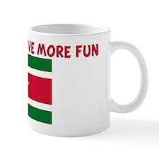 SURINAMESE HAVE MORE FUN Mug