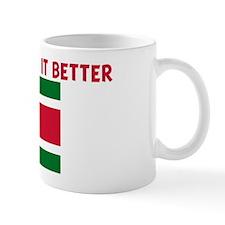 SURINAMESE DO IT BETTER Mug