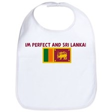 IM PERFECT AND SRI LANKAN Bib