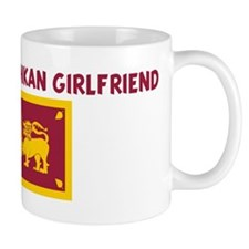 I LOVE MY SRI LANKAN GIRLFRIE Mug