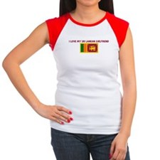 I LOVE MY SRI LANKAN GIRLFRIE Women's Cap Sleeve T