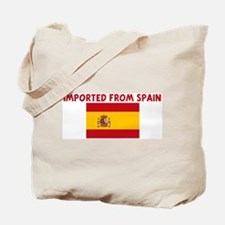 IMPORTED FROM SPAIN Tote Bag