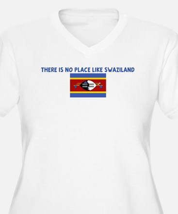THERE IS NO PLACE LIKE SWAZIL T-Shirt