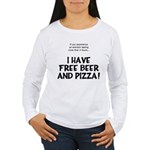 Free Beer And Pizza Women's Long Sleeve T-Shirt