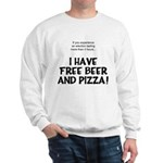 Free Beer And Pizza Sweatshirt