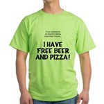 Free Beer And Pizza Green T-Shirt