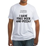Free Beer And Pizza Fitted T-Shirt