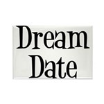Dream Date Rectangle Magnet