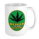 Rehab is for Quitters Large Mug