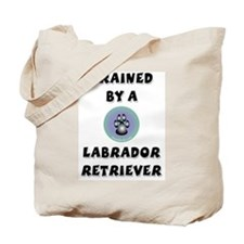 Trained by a Lab Tote Bag